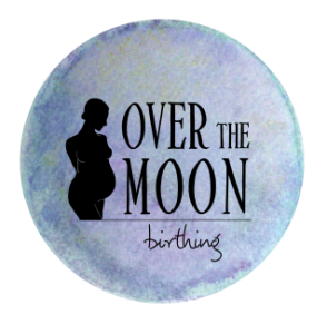 over the moon birthing